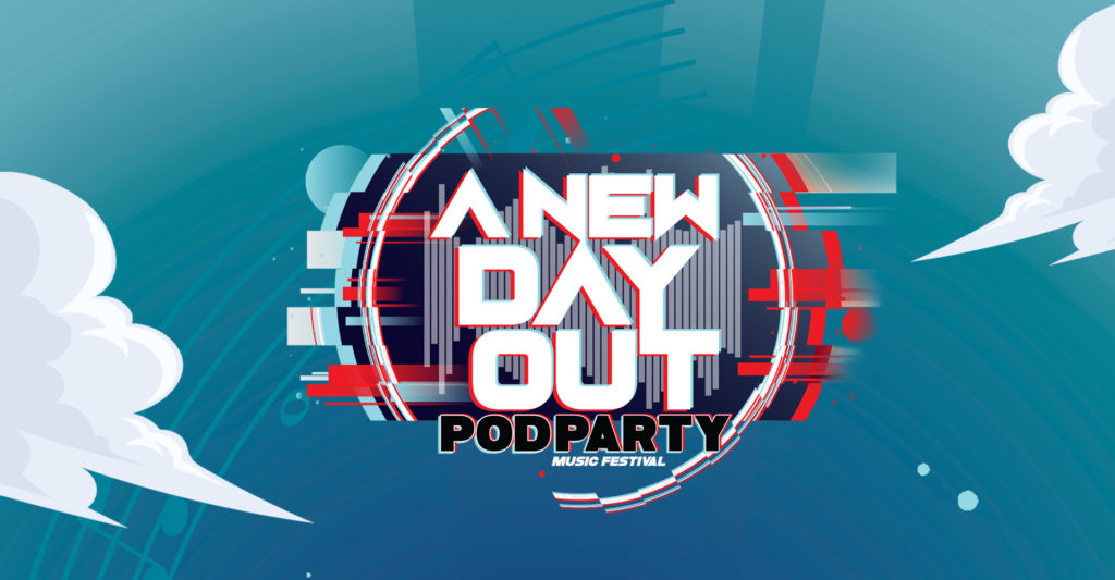 A New Day Out Pod Party header poster